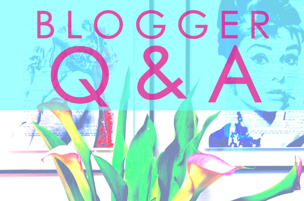 A Q&A With Favorite Bloggers