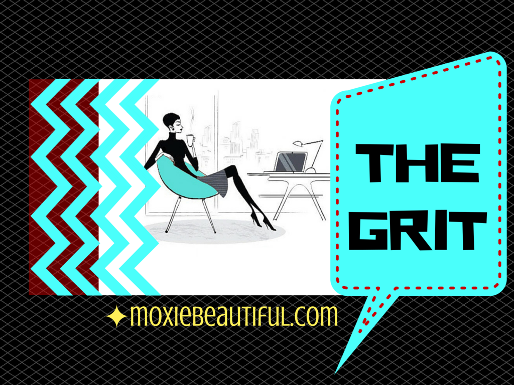 Moxie Beautiful Grit