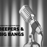 Beepers Big Bangs Generation X Interview Series