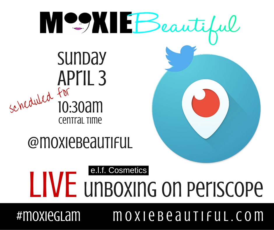 Periscope Live Unboxing e.l.f. cosmetics beauty