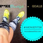 My #MoxieFit50 Goals
